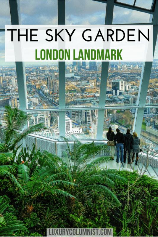 The Sky Garden | Travel Tips | London | UK | Europe | Luxurycolumnist | Luxury Blog