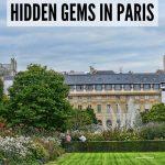 Unmissable Hidden Gems in Paris | #Paris | #France | #luxurycolumnist