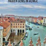 10 Unmissable Hidden Gems in Venice   Venice   Italy   Hidden Gems   Europe   Travel Tips   Luxury Columnist   Luxury Travel and Lifestyle Blog   #Venice   #Italy   #tbin