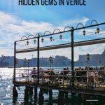 Unmissable Hidden Gems in Venice   #Venice   #Italy   #luxurycolumnist