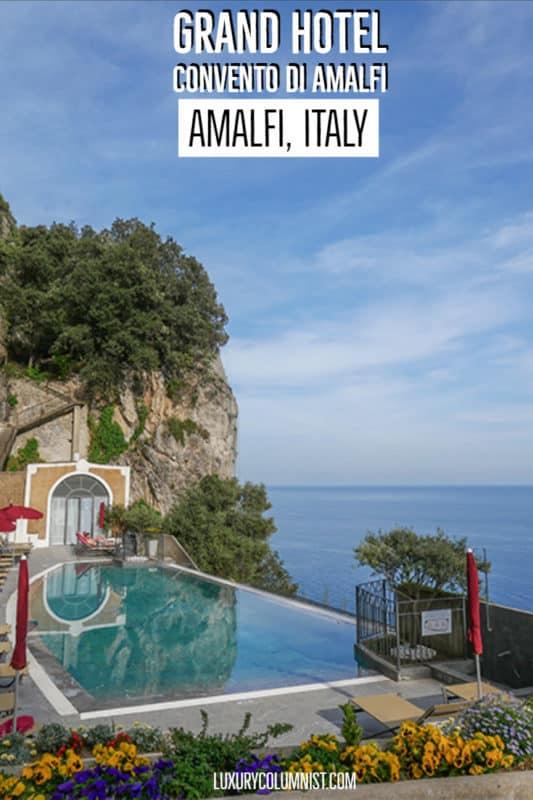Grand Hotel Convento Di Amalfi A Historic Amalfi Coast Hotel Luxury Columnist