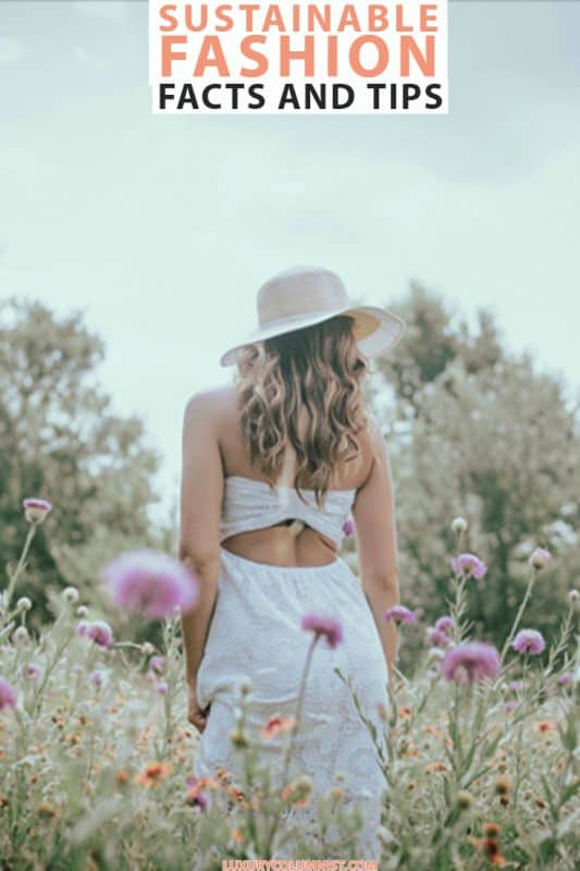Ethical Clothing Facts and Tips | Sustainable Fashion Tips and Brands | Eco Friendly Fashion | #ethicalfashion | #sustainablefashion | #ecofriendly | #FashionTips
