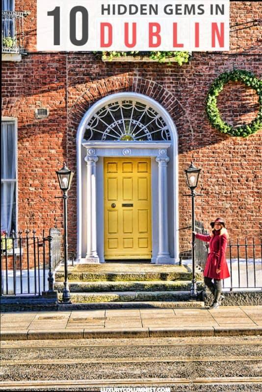 10 Best Dublin Hidden Gems | Dublin Off The Beaten Path