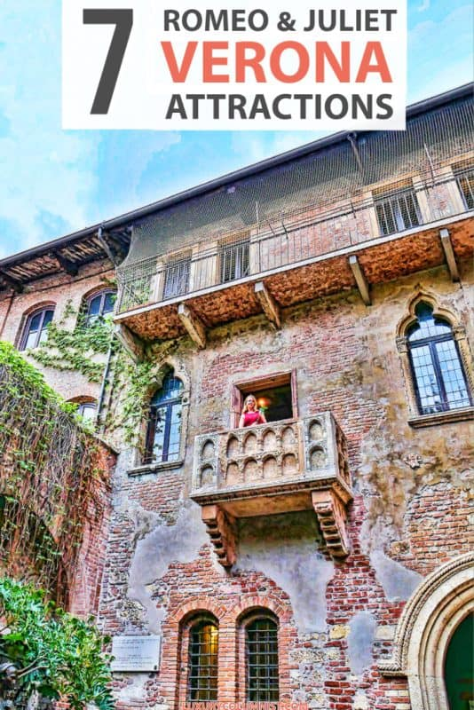 7 Romeo and Juliet related attractions in Verona Italy | Juliet's Balcony, the Juliet Club, Romeo's House | #Verona | #Italy | #EuropeTravel | #TravelTips