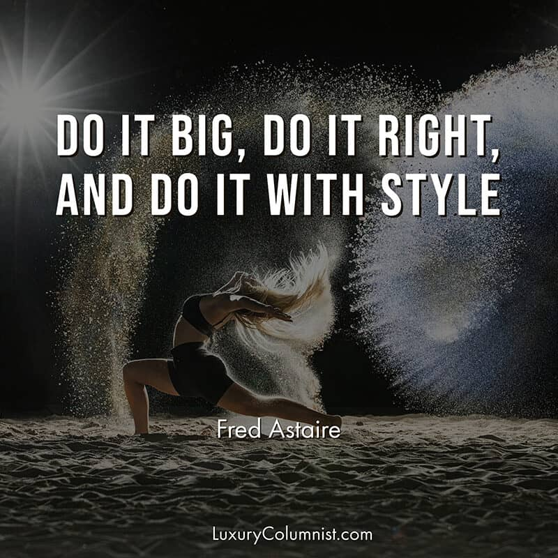 The best style and class quotes