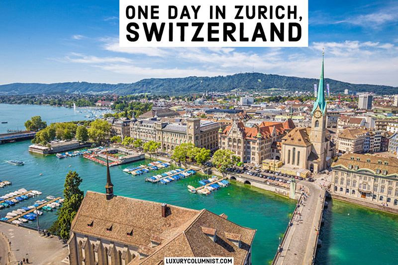 What to See with One Day in Zurich Switzerland
