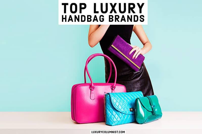Top luxury handbag brands